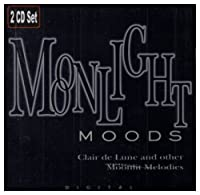 Moonlight Moods: Claire De Lune & Other Moonlit Me