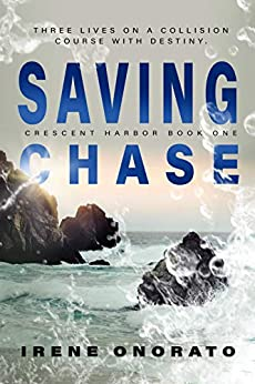 Saving Chase (Crescent Harbor Book 1) by [Onorato, Irene]