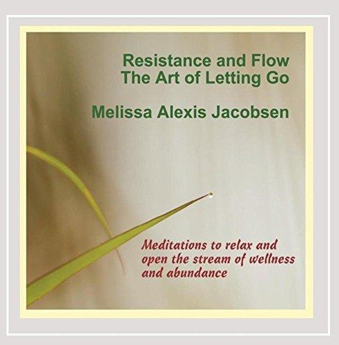 [画像:Resistance & Flow: The Art of Letting Go]
