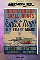 Historical Posters! Operators of small boats: 110 blank-paged Notebook   Journal   Planner   Diary   Ideal for Drawings or Notes (6 x 9) (Great as history lovers gifts)