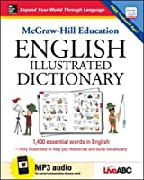 McGraw-Hill Education English Illustrated Dictionary (Mcgraw Hill Education Bk & CD)