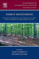 Forest Monitoring Volume 12: Methods for terrestrial investigations in Europe with an overview of North America and Asia (Developments in Environmental Science)【洋書】 [並行輸入品]