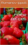 Home recipes (English Edition)