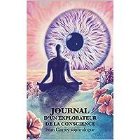 Journal d'un explorateur de la conscience: La Nuit Noire de l'Âme (French Edition)