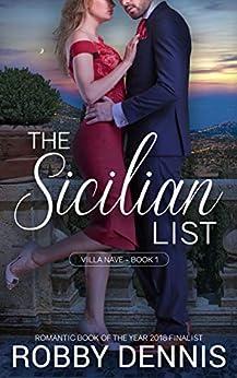 The Sicilian List (Villa Nave Book 1) by [Dennis, Robby]
