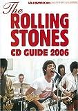レコード・コレクターズ増刊 ザ・ローリング・ストーンズCDガイド2006