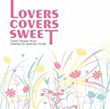 LOVERS COVERS SWEET