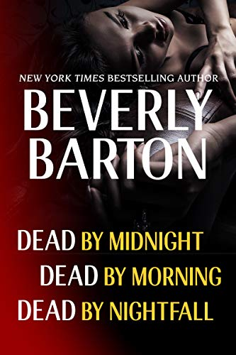 Download Beverly Barton Bundle: Dead By Midnight, Dead By Morning, & Dead by Nightfall (English Edition) B006TH4UKY