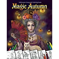 Magic Autumn. Halloween Grayscale coloring book: Coloring Book for Adults