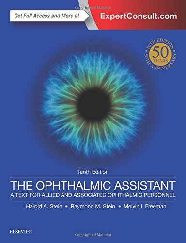 Download The Ophthalmic Assistant: A Text for Allied and Associated Ophthalmic Personnel, 10e 0323394779