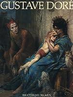 La Vie Et l'Oeuvre De Gustave Dore