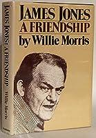 James Jones: A Friendship