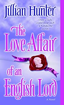 The Love Affair of an English Lord: A Novel (A Boscastle Affairs Novel Book 2) by [Hunter, Jillian]