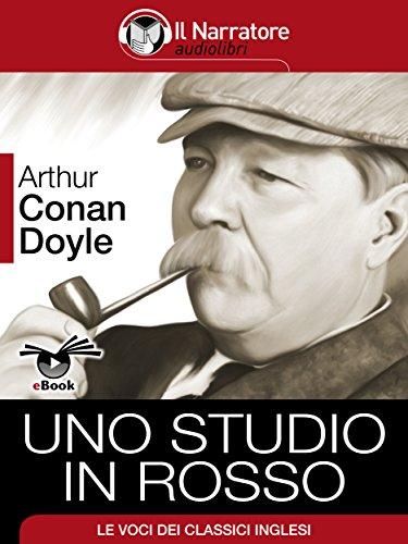 Sherlock Holmes. Uno studio in...