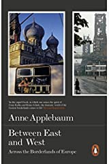Between the East and West: Across The Borderlands Of Europe by Anne Applebaum(2015-03-31) ペーパーバック