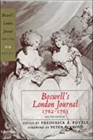 Boswell's London Journal 1762-1763 (Yale Editions of the Private Papers of James Boswell)