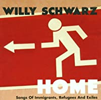 Home, Songs of Immigrants, ...
