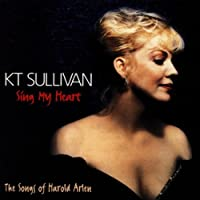 Sing My Heart: The Songs of Harold Arlen