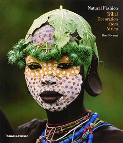 Natural Fashion: Tribal Decoration from Africaの詳細を見る