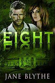 Eight (Count to Ten Book 8) by [Blythe, Jane]
