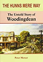 The Hunns Mere Way: The Untold Story of Woodingdean