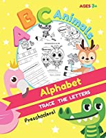 ABC Animals Alphabet: Subtitle: Trace the Letters  Handwriting for Kids Ages 3-5. ABC Preschool Practice Handwriting print