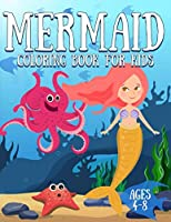 Mermaid Coloring Book for Kids Ages 4-8: 50+ Unique and Beautiful Mermaid Coloring Pages