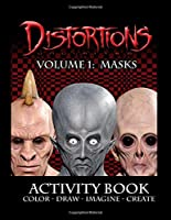 Distortions Unlimited. Volume 1: Masks (Distortions Unlimited Activity Books)
