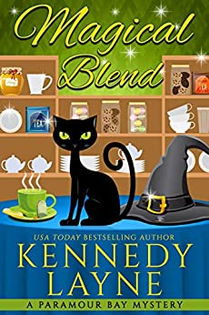 Magical Blend (A Paramour Bay Cozy Paranormal Mystery Book 1) by [Layne, Kennedy]