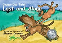 Lost and Alone (Cougar Cub Tales)