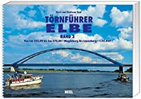 Toernfuehrer Elbe 2: Von km 323,00 bis km 570,00. Von Magdeburg bis Lauenburg. 1 : 25 000