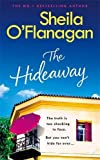 The Hideaway: Escape for the summer with the riveting novel by the No. 1 bestselling author