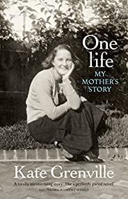 One Life: My Mother's S