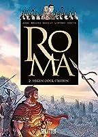 Roma 02. Siegen oder Sterben