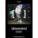 [Alexandros] バンド・スコア/EXIST!
