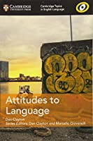 Attitudes to Language (Cambridge Topics in English Language)
