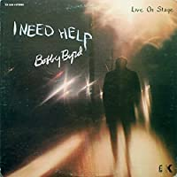 I Need Help: Limited by BOBBY BYRD (2015-05-13)