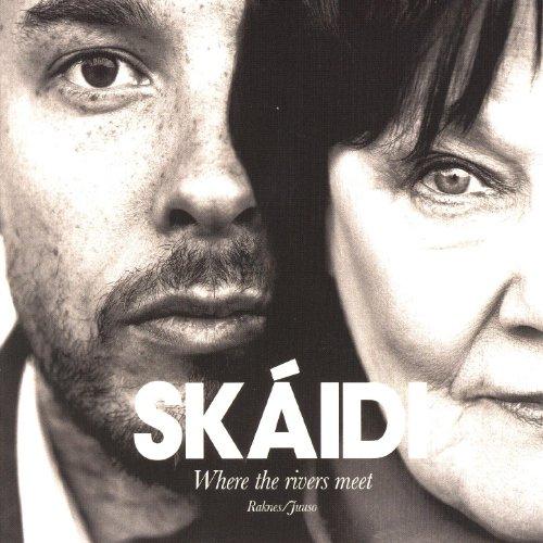 Skáidi - Where The Rivers Meet