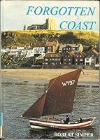 Forgotten Coast: The Coastal Traditions of Britain and Ireland