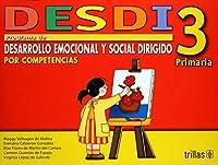 Desdi 3 Programa De Desarrollo Emocional Y Social Dirigido Por Competencias