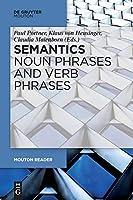 Noun Phrases, Verb Phrases and Adjectives (Mouton Reader)