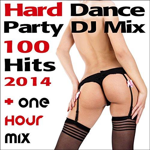 Hard Dance Party DJ Mix 100 Hi...