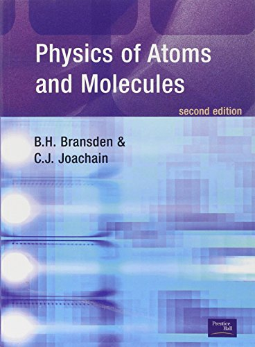 Download Physics of Atoms and Molecules 058235692X