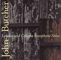 London & Cologne: Saxophone Solos