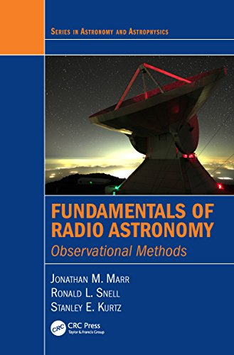 Fundamentals of Radio Astronomy: Observational Methods: Volume 2 (Series in Astronomy and Astrophysics)