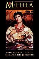 Medea: Essays on Medea in Myth, Literature, Philosophy, and Art