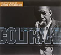 Very Best of John Coltrane by John Coltrane (2001-07-24)