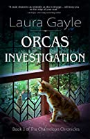 Orcas Investigation (The Chameleon Chronicles)