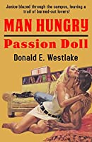 Man Hungry / Passion Doll