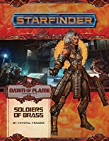 Starfinder Adventure Path: Soldiers of Brass (Dawn of Flame)